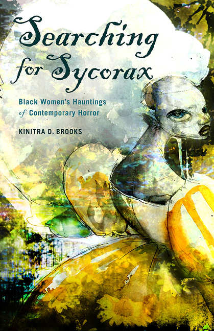 Resultado de imagem para searching for Sycorax: Black Women's Hauntings of Contemporary Horror